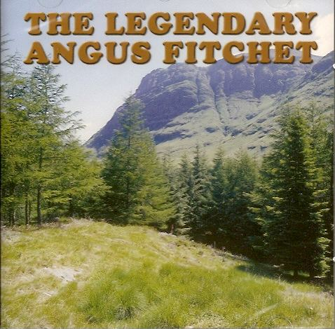 Legendary Angus Fitchet, The