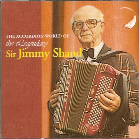 Legendary Jimmy Shand MBE, The