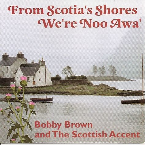 From Scotia's Shores We're Noo Awa'